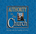 Authority in the Church, Part 1