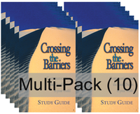 Crossing the Barriers Study Guide Multi-Pack (10)