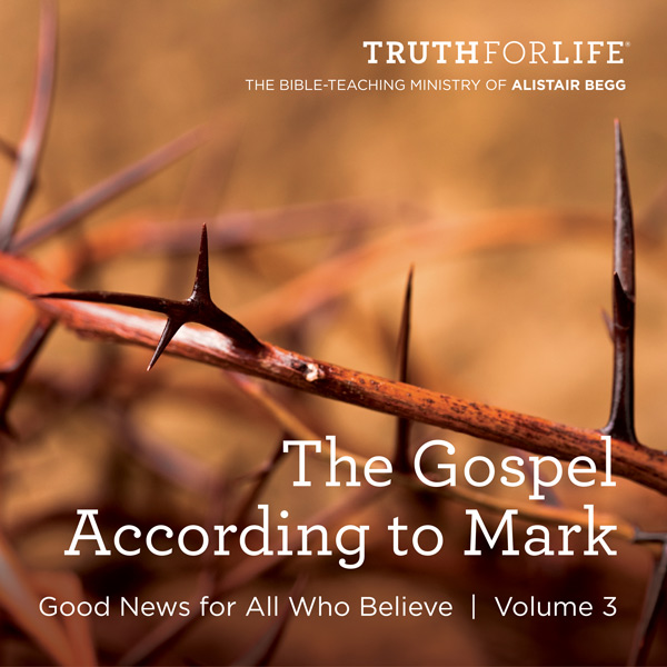 The Gospel According to Mark, Volume 3