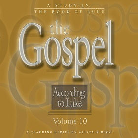 The Gospel According to Luke, Volume 10