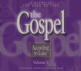 The Gospel According to Luke, Volume 3