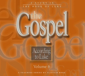 The Gospel According to Luke, Volume 6