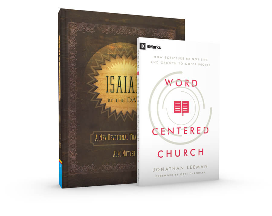 Isaiah By the Day & Word-Centered Church