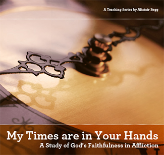 My Times Are in Your Hands — Part One