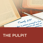 The Pulpit: Its Powers and Pitfalls