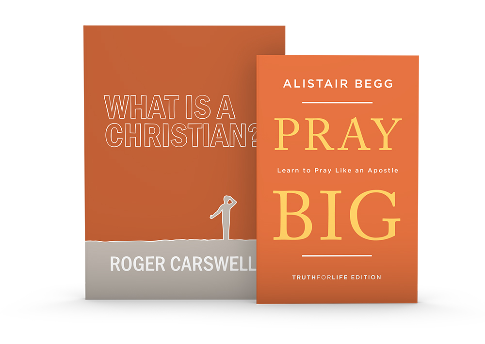 What Is a Christian? & Pray Big - Store - Truth For Life
