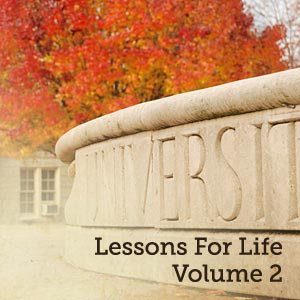Lessons For Life, Volume 2