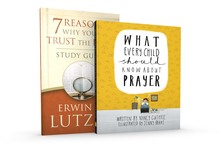 Books and booklets store truth for life 7 reasons why you can trust the bible what every child should know about prayer fandeluxe Gallery