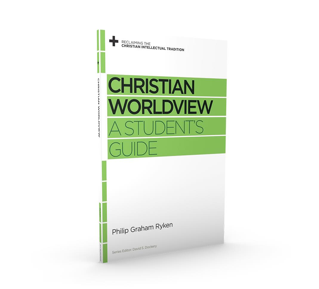 Christian Worldview Students Guide