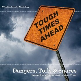 Dangers, Toils and Snares