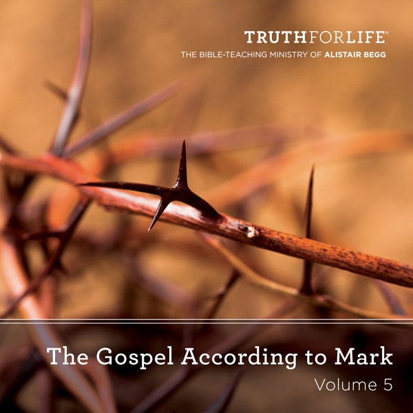 The Gospel According to Mark, Volume 5