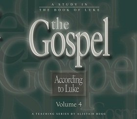 The Gospel According to Luke, Volume 4