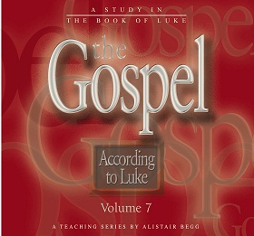The Gospel According to Luke, Volume 7