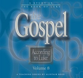 The Gospel According to Luke, Volume 8