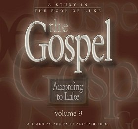 The Gospel According to Luke, Volume 9