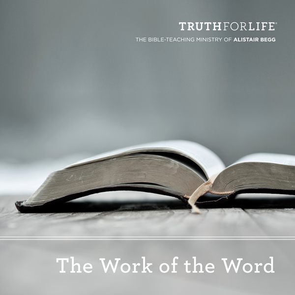 The Work of the Word