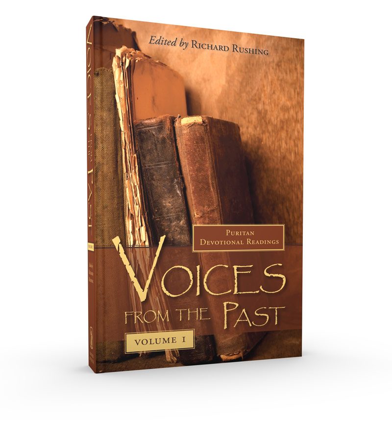 Voices From The Past -- Puritan Devotional Readings