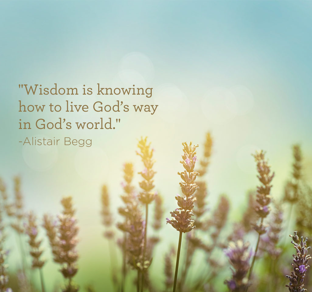 Wisdom Is - Truth For Life