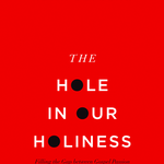 The Hole in Our Holiness: Holiness Looks Like Obedience in God's Commands