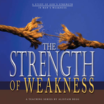 "Download the latest series: ""The Strength of Weakness"""