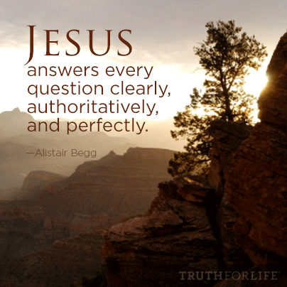 Jesus answers every question