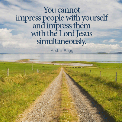 You cannot impress people with yourself