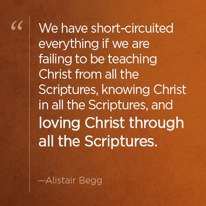 Loving Christ through all the scriptures