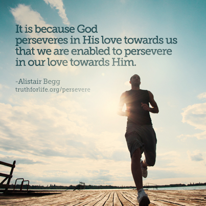 God perseveres in his love for us