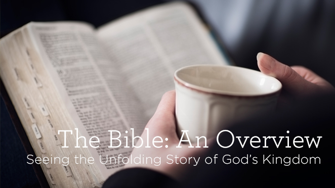 The Bible: An Overview