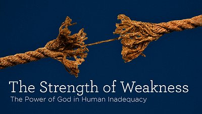 The Advantage of Weakness, Part A