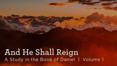 And He Shall Reign, Volume 1