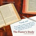Practical Issues of Pastoral Ministry, Part 2