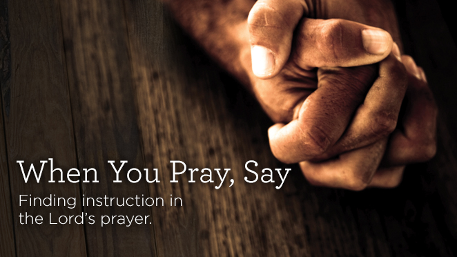More Help on Prayer (Part 1 of 2)