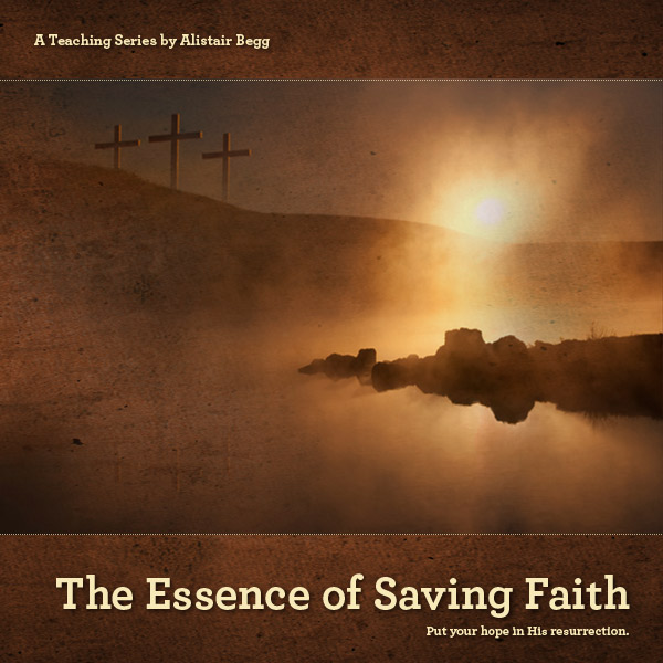 The Essence of Saving Faith, Part B