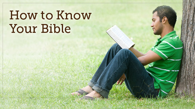 How to Know Your Bible