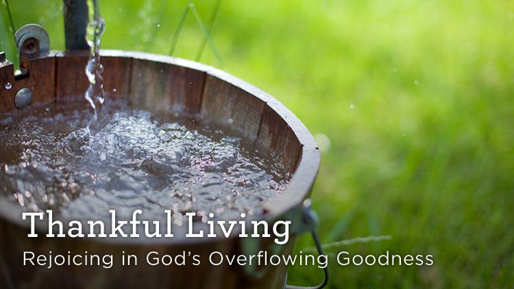 Thankfulness: a Mark of Grace (Part 1 of 2)