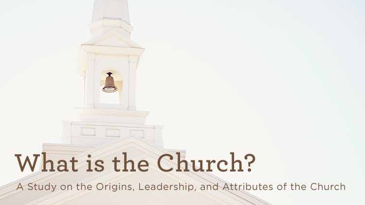 Who or What is the Church?, Part B
