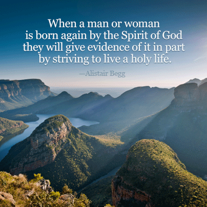 When a man or woman is born again