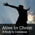 Alive in Christ Weekly Series